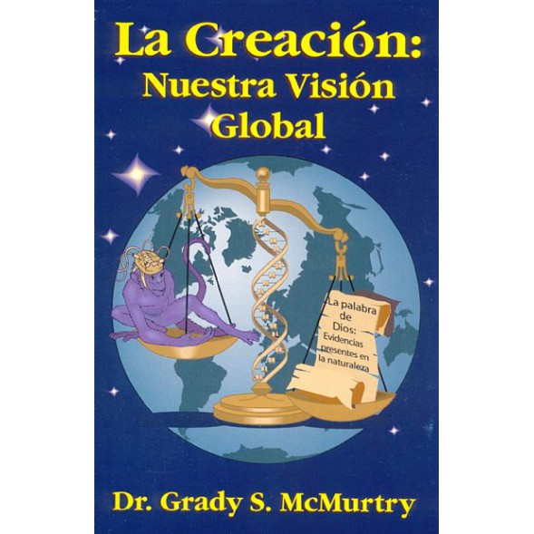 Creation: Our Worldview (Spanish Version)