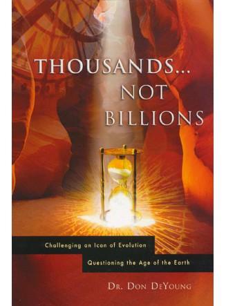 Thousands. . . Not Billions