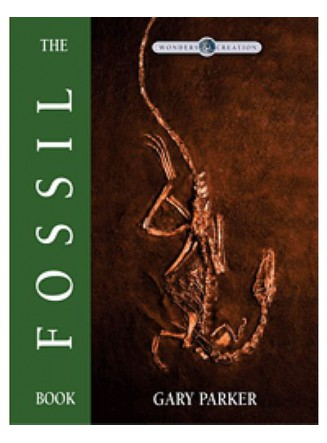 The Fossil Book: Wonders of Creation Series