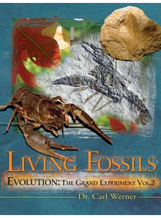 Evolution: The Grand Experiment Vol. 2 LIVING FOSSILS