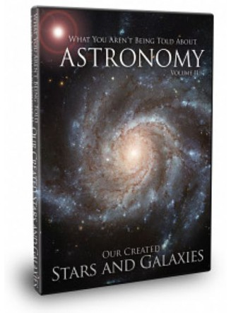 What You Aren't Being Told About Astronomy - Volume II (Our Created Stars and Galaxies) (DVD)