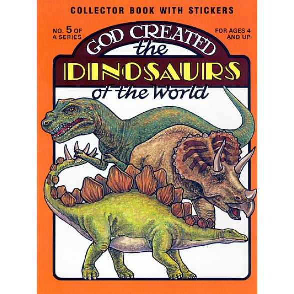 God Created the Dinosaurs