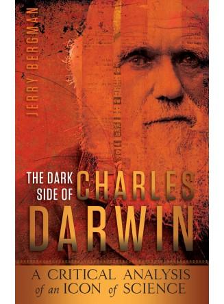 The Dark Side of Charles Darwin (eBook)