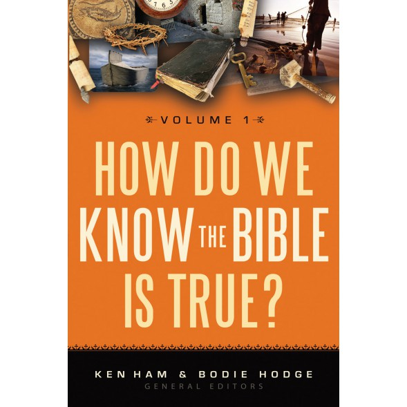 How Do We Know the Bible is True Volume 1 (eBook)