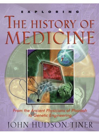 Exploring the History of Medicine (eBook)
