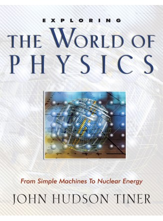Exploring the World of Physics (eBook)