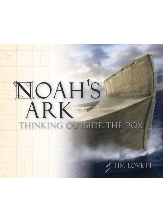 Noah's Ark: Thinking Outside the Box (eBook)