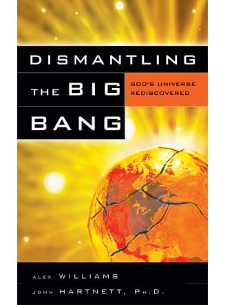 Dismantling the Big Bang (eBook)