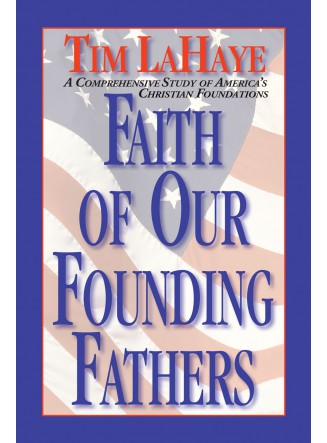 Faith of Our Founding Fathers (eBook)