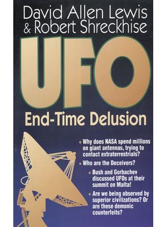 UFO: End-Time Delusion (eBook)