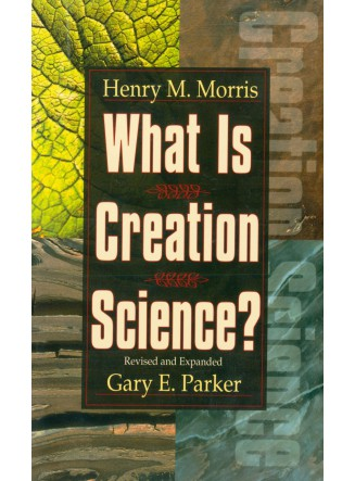 What is Creation Science? (eBook)