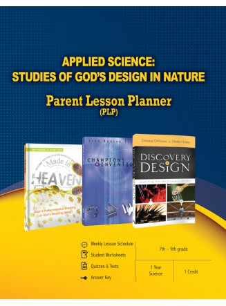 Applied Science: Studies of God's Design in Nature Parent Lesson Planner (eBook)