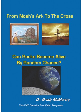 From Noah's Ark To The Cross And Can Rocks Become Alive by Random Chance? (Digital Streaming Video)